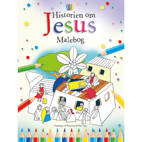Historien om Jesus: Malebog