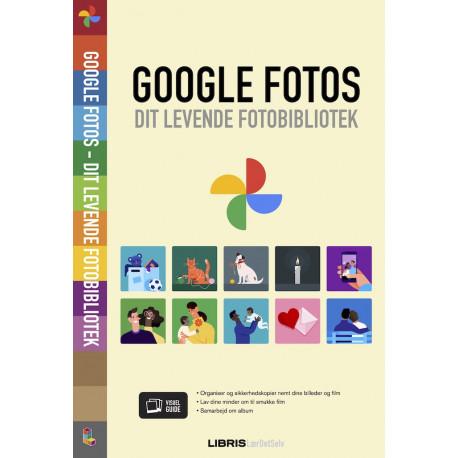 Google Fotos: Dit levende fotobibliotek