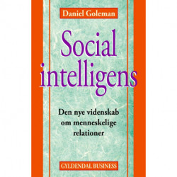 Social intelligens: Den nye videnskab om menneskelige relationer