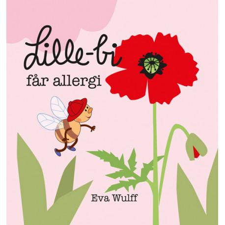 Lille Bi får allergi: Eva Wulff