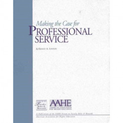 Making the Case for Professional Service