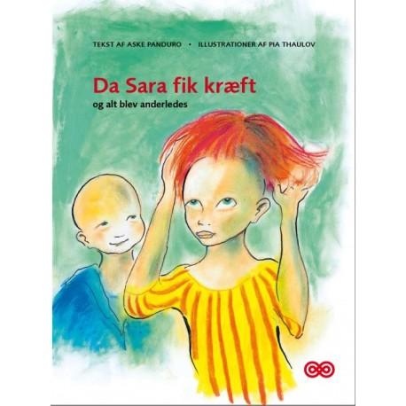 Da Sara fik kræft og alt blev anderledes