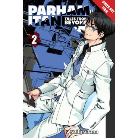 Parham Itan: Tales From Beyond, Volume 2: Volume 2