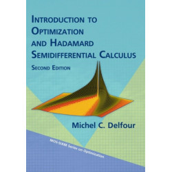 Introduction to Optimization and Hadamard Semidifferential Calculus