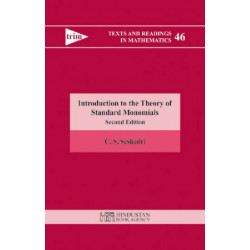 Introduction to the Theory of Standard Monomials