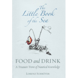 The Little Book Of The Sea: Food And Drink