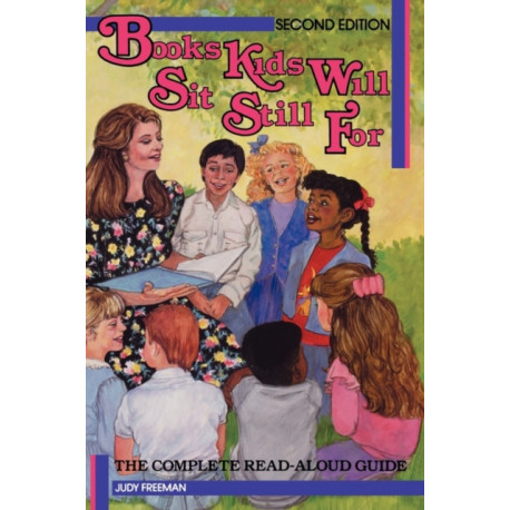 Books Kids Will Sit Still For: A Read-Aloud Guide, 2nd Edition
