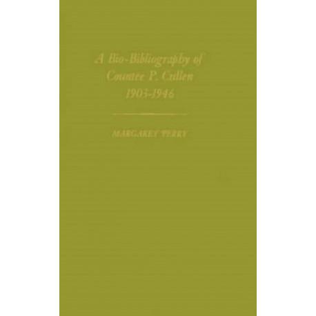 A Bio-Bibliography of Countee P. Cullen, 1903-1946