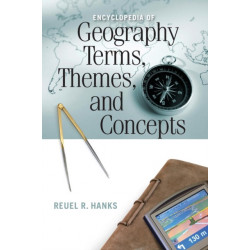 Encyclopedia of Geography Terms, Themes, and Concepts