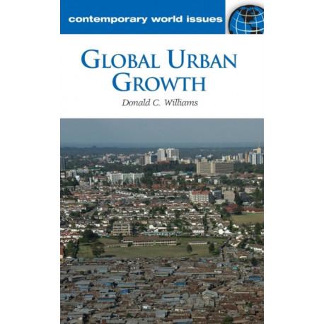 Global Urban Growth: A Reference Handbook