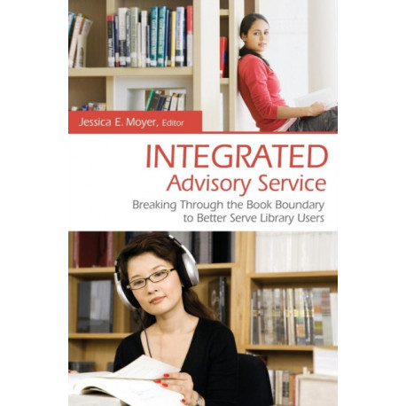 Integrated Advisory Service: Breaking Through the Book Boundary to Better Serve Library Users