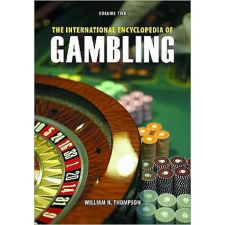 The International Encyclopedia of Gambling [2 volumes]