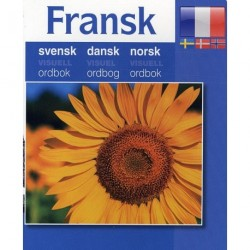 Fransk - svensk, dansk, norsk: visuel ordbog