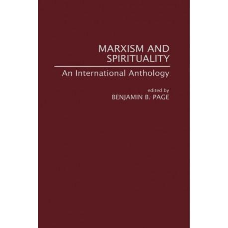 Marxism and Spirituality: An International Anthology