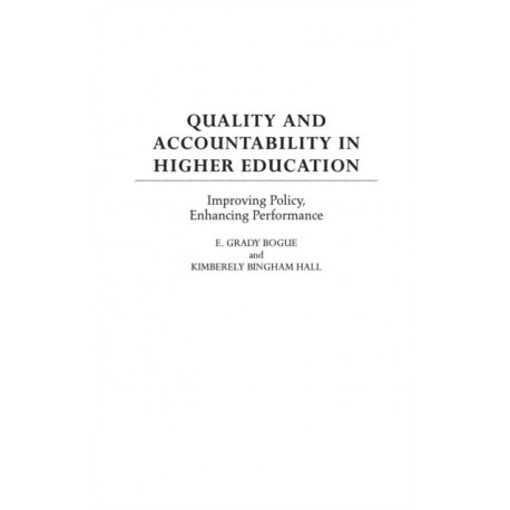 Quality and Accountability in Higher Education: Improving Policy, Enhancing Performance