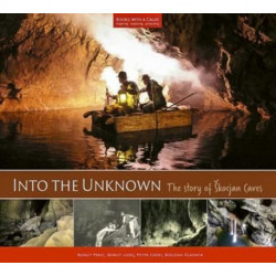 Into the Unknown: The Story of Skocjan Caves