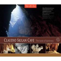 Claudio Skilan Cave: The Taste of Darkness