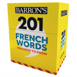 201 French Words You Need to Know Flashcards