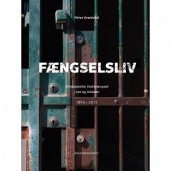 Fængselsliv - Vridsløselille Statsfængsel