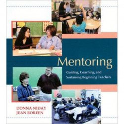 Mentoring (DVD): Guiding, Coaching, and Sustaining Beginning Teachers