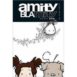 Amity Blamity: Book One
