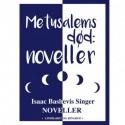 Metusalems død: noveller