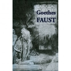 Goethes Faust: 1. og 2. del - forkortet udgave med illustrationer, noter og register