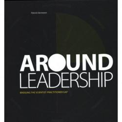 Around Leadership: Bridging the Scientist-Practitioner Gap