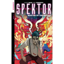 Doctor Spektor: Master of the Occult Volume 1