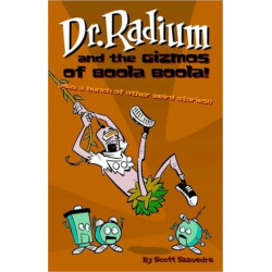 Dr. Radium And The Gizmos Of Boola Boola! Volume 2