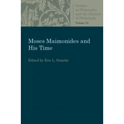 Moses Maimonides and His Time