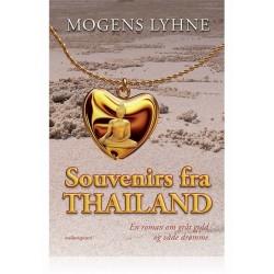 SOUVENIRS FRA THAILAND: En roman om gråt guld og våde drømme