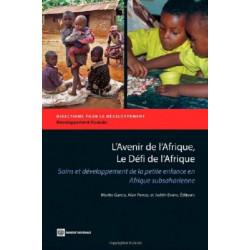 L'Avenir de l'Afrique, Le Defi de l'Afrique: Soins et developpement de la petite enfance en Afrique subsaharienne