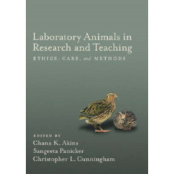 Laboratory Animals in Research and Teaching: Ethics, Care, and Methods