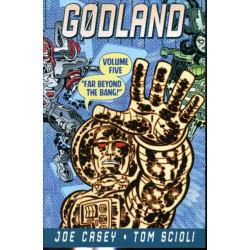 Godland Volume 5: Far Beyond The Bang
