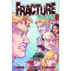 Fracture: Vice and Virtue