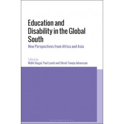 Education and Disability in the Global South: New Perspectives from Africa and Asia
