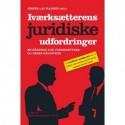 Iværksætterens juridiske udfordringer: En håndbog for iværksættere og deres rådgivere