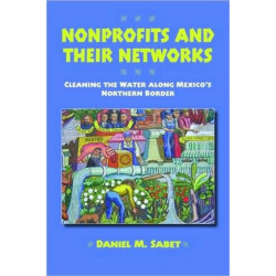 Nonprofits and Their Networks: Cleaning the Waters Along Mexico?s Northern Border