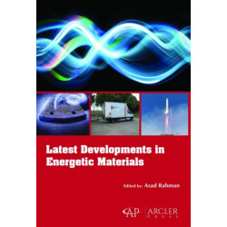 Latest Developments in Energetic Materials