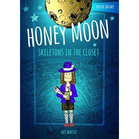 Honey Moon Skeletons in the Closet