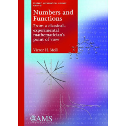 Numbers and Functions: From a classical-experimental mathematician's point of view