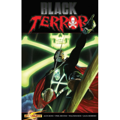 Project Superpowers: Black Terror Volume 3: Inhuman Remains