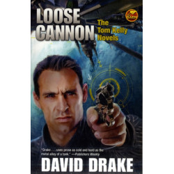 Loose Cannon: The Tom Kelly Novels