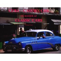 Cuba - Castro, Che: og masser af Classic Cars