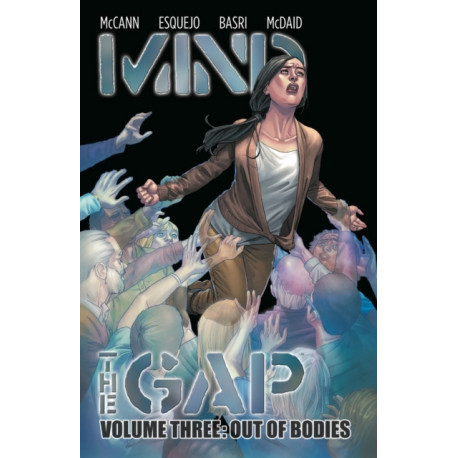Mind the Gap Volume 3: Out of Bodies