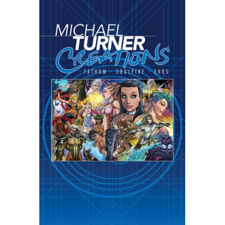 Michael Turner Creations Hardcover: Featuring Fathom, Soulfire, and Ekos