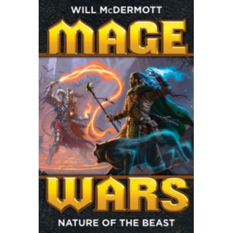 Mage Wars: Nature of the Beast