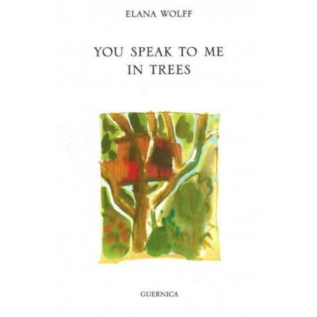 You Speak to Me in Trees