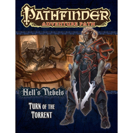 Pathfinder Adventure Path: Hell's Rebels Part 2 - Turn of the Torrent